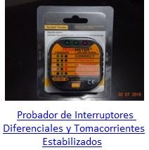 Probador de Interruptores Diferenciales y Tomacorrientes Estabilizados